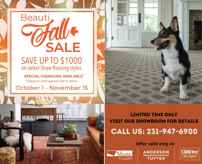 Shaw's BeautiFALL SALE - Save up to $1000 + Special Financing Options on select flooring styles.